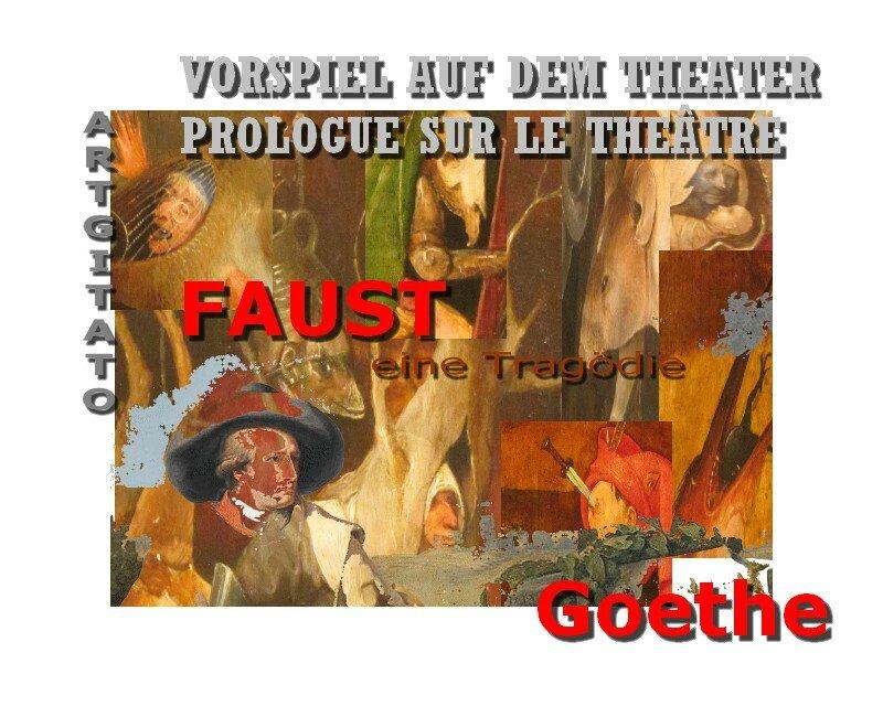 Faust Goethe Eine Tragödie Argitato Théâtre VORSPIEL AUF DEM THEATER Prologue sur le théâtre