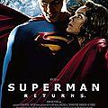 SUPERMAN RETURNS - 4/10