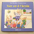 <b>Tom</b> va à l'école. Christophe Le Masme