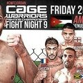 CAGE <b>WARRIORS</b> FIGHT NIGHT 9: FIGHTCARD/PROMO