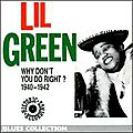 Lil Green - Why don't you do right