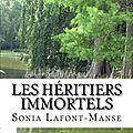 Interview de l'auteure sur le roman (bit lit) : Les Héritiers immortels.