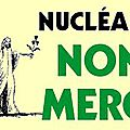 Les dernières du « Réseau sortir du <b>Nucléaire</b> » :