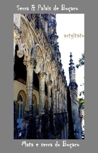 Palais Serra de Buçaco Portugal Artgitato 3 Mata e serra do Buçaco