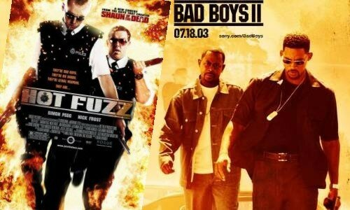 Hot Fuzz / Bad Boys 2