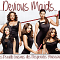 Devious Maids ou Le Copier-Coller raté de <b>Desperates</b> <b>Housewives</b>