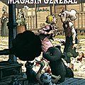 Magasin Général tome 7 à 9 - Régis <b>Loisel</b> et Jean-Louis Tripp