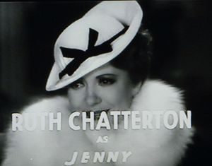 Ruth Chatterton Frisco Jenny William A