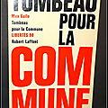 Tombeau pour la <b>Commune</b> - Max Gallo