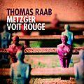 Metzger voit rouge de Thomas Raab