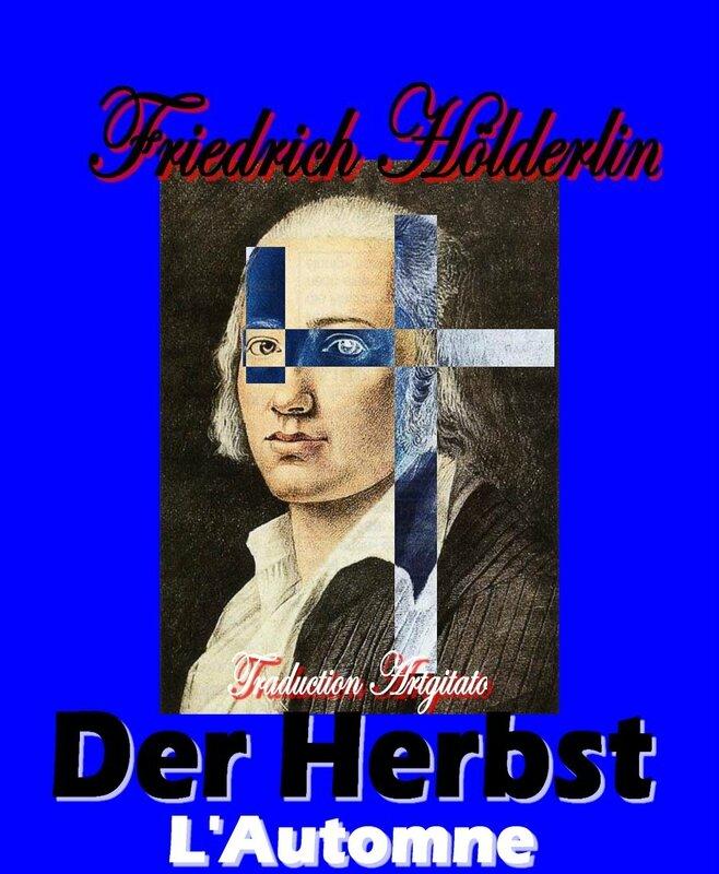 Der Herbst Hölderlin L Automne Friedrich holderlin Artgitato Texte et Traduction