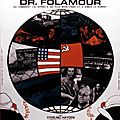 Docteur Folamour (Lâchez les bombes !)