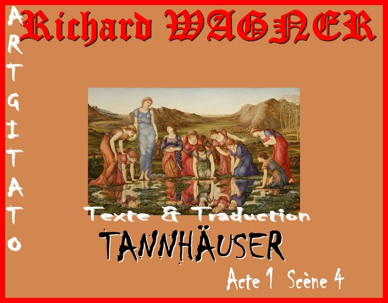 Tannhäuser Opera Richard Wagner Acte 1 Scène 4 Texte et Traduction Artgitato The Mirror of Venus Edward Burne Jones