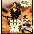 MAD MAX 2 ( George Miller - 1981)