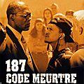 187 : Code Meurtre (Ce film a été écrit par un professeur)