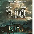 THE PLACE BEYOND THE PINES - 8/10