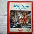 Martine à la foire, gilbert delahaye, marcel marlier, collection la farandole, éditions <b>Casterman</b> 1974,