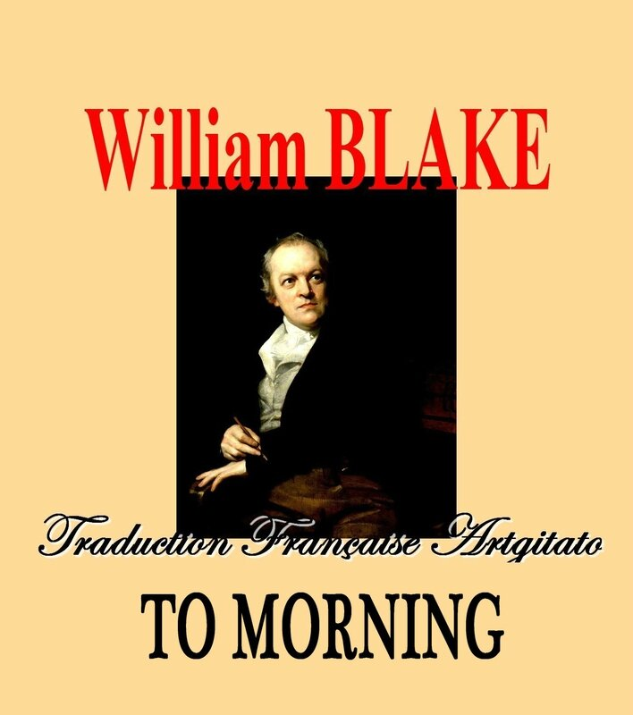 To Morning William Blake par Thomas Phillips Traduction Artgitato française Au Matin