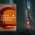 Ce soir, on regardera les étoiles... ,Alì Ehsani, Belfond