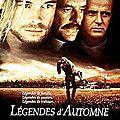 LEGENDES D'AUTOMNE - 8,5/10