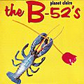 44/45 - Planet Claire - The B-52's (<b>1979</b>), Obliveon (1998)