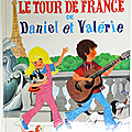 Album ... Le tour de France de DANIEL et VALERIE (1978) * <b>Nathan</b>
