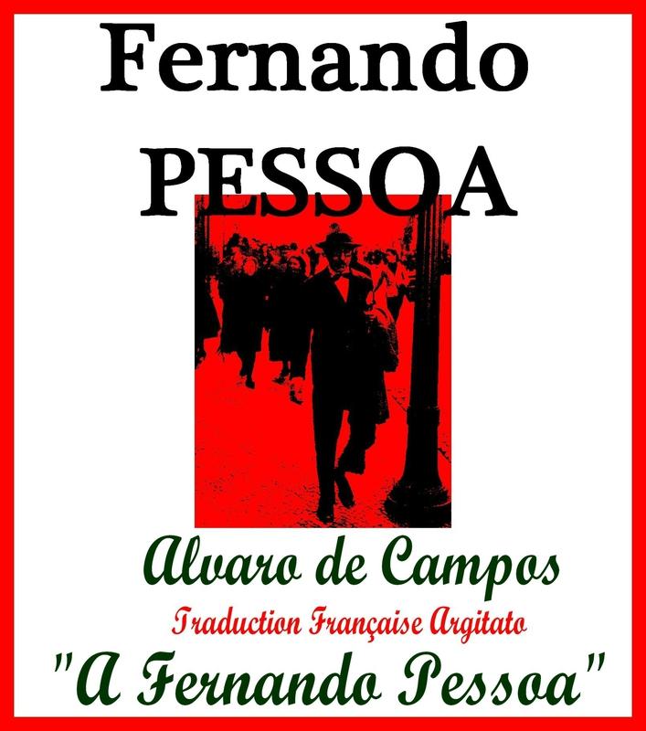 A Fernando Pessoa Alvaro de Campos 1915 Fernando Pessoa Artgitato Traduction Française