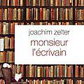 _Monsieur l'écrivain_ de Joachim Zelter (2013)