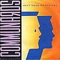 The Communards with Sarah-Jane Morris: Don'<b>t</b> Leave Me This Way