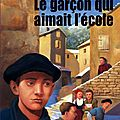 Le garçon qui aimait l'école - Marie Mélisou