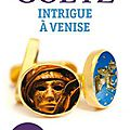 Lire contemporain : Intrigue à Venise d'<b>Adrien</b> Goetz