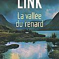 La Vallée du renard, de <b>Charlotte</b> <b>Link</b>