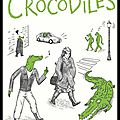 Les crocodiles - Thomas Mathieu - Editions Le Lombard