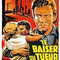 Killer's Kiss - Le Baiser du Tueur (L'amour toujours..)