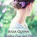 Sortilège d'une nuit d'été ❉❉❉ Julia Quinn