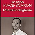 L'horreur religieuse - Joseph Mace Scaron - Editions Plon
