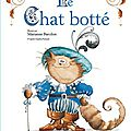 Le Chat botté illustré par <b>Marianne</b> Barcilon aux éditions Lito