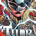 Marvel Now : Thor goddess of thunder / Mighty Thor