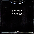 Garbage : Vow