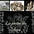 La Patine des Anges