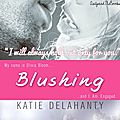 Review : Blushing (The Brightside #2) by <b>Katie</b> Delahanty