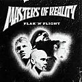 MASTERS OF REALITY -