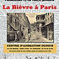 INVITATION ! Vernissage de l'exposition LA BIEVRE A <b>PARIS</b> - mercredi 22 mai, à partir de 18h30 - centre d'animation Dunois (7501