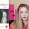Pauline d'Alexandre Dumas conté par Capucine Ackermann 🎀