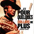 ...ET POUR QUELQUES DOLLARS DE PLUS