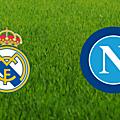 Real Madrid - Naples : Sur quelle chaîne 15/02/2017 !