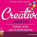 EDIT résultat du concours : Salon Creativa 2016 - <b>Nantes</b>