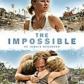 The Impossible, une vraie vague d'émotions ! (2012)