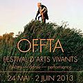 OFFTA - <b>Festival</b> d'Arts Vivants - Danse - Théâtre - Performance