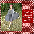 Gracious <b>Threads</b>: Petra Dress and Tee (test)